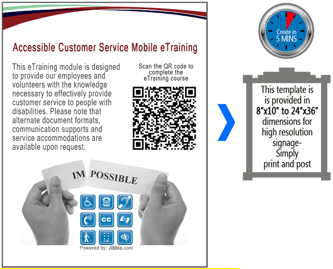 Accessible Customer Service Mobile eTraining  - This eTraining module is designed to provide our employees and volunteers with the knowledge necessary to effectively provide customer service to people with disabilities. Please note that alternate document formats, communication supports and service accommodations are available upon request in order ensure the accessibility of this training for employees and volunteers of all abilities.  Scan the QR code to COMPLETE THE COURSE > this QR code will take you to the start of the training