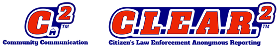 Community Communication (C2) and Citizens Law Enforcement Anonymous Reporting (C.L.E.A.R.2) logos