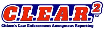 Citizens Law Enforcement Anonymous Reporting (C.L.E.A.R.2)