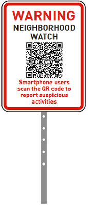 Neighborhood watch sign QR code for homeowners to report suspicious activities, concerns, and crime anonymously